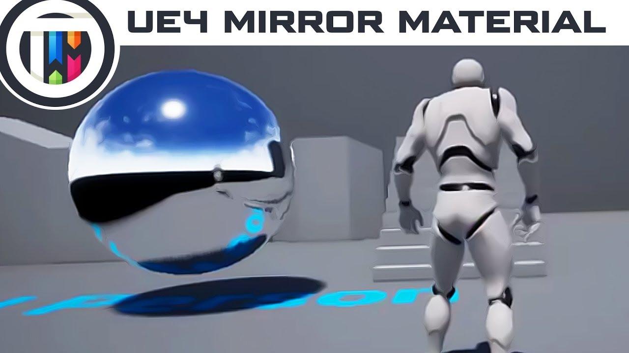 Unreal Engine 4 Tutorial – Create a Mirror Material in UE4
