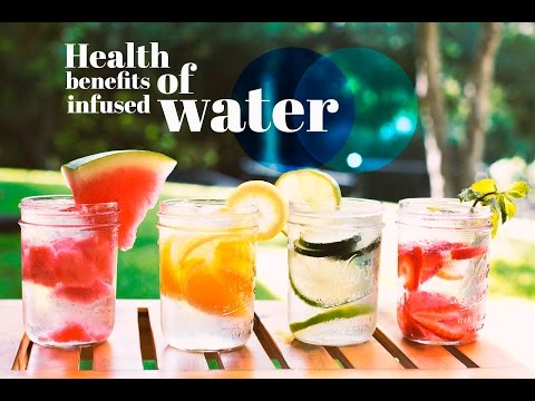 Video Health Benefits of Infused Water