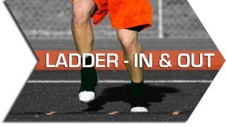 IN & OUT - AGILITY LADDER - FOOTWORK, QUICKNESS & SPEED TRAINING DRILL