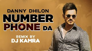 Number Phone Da (Remix) | Danny Dhillon Ft Ankita Maliya | DJ Karma | Latest Punjabi Songs 2020