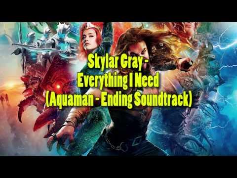 [LYRICS] Skylar Grey - Everything I Need (OST. AQUAMAN 2018)