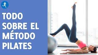 Todo lo que tienes que saber sobre el método Pilates