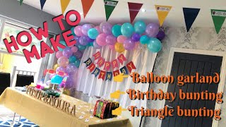 Balloon Garland Tutorial DIY | DIY Bunting | How To | Birthday Decor