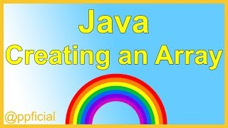 Creating an Array in Java - How to Declare and Initialize Arrays Easy Tutorial - Appficial