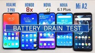 Honor 8x vs Realme 2 Pro vs Nova 3 vs Nokia 6.1 Plus vs Mi A2 BATTERY DRAIN TEST | TechTag