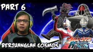 Ultraman Fighting Evolution REBIRTH (PS2) Part 6 - BERJUANGLAH COSMOS !!!!!