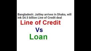Line of Credit Vs Loan in Simple Terms