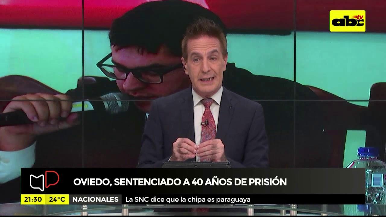 Oviedo sentenciado a 40 años de prisión