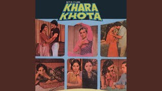 Kabhi Hoti Nahin Hai (Khara Khota / Soundtrack Version