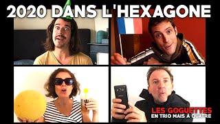 2020 dans l'Hexagone - Les Goguettes (en trio mais à quatre)