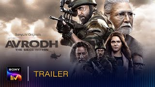 You have heard of the URI Surgical Strike, now get to know the untold account of what went behind this strike. Presenting Avrodh - The Siege Within. Streaming from 31st July exclusively on SonyLIV. Featuring Amit Sadh, Darshan Kumar, Madhurima Tuli, Neeraj Kabi, Anant Mahadevan, Vikram Gokhale, Arif Zakaria  Click here to subscribe now: https://bit.ly/2VxoCDP  Find Out: www.sonyliv.com or Click on the below links to download the SonyLIV app: Android Play Store: https://play.google.com/store/apps/details?id=com.sonyliv App Store: https://itunes.apple.com/in/app/sonyliv-live-cricket-tv-movies/id587794258?mt=8