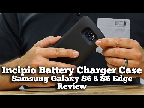 Incipio Battery Charger Case for Samsung Galaxy S6 & S6 Edge Review