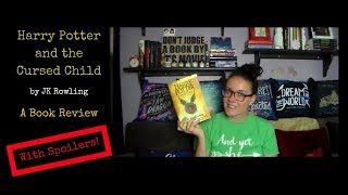 Harry Potter & the Cursed Child | Book Review | Contains Spoilers!