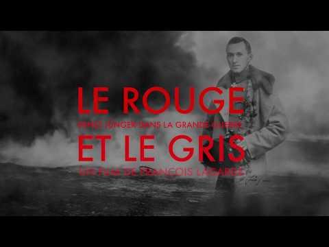 BANDE ANNONCE _ LE ROUGE ET LE GRIS, un film de François Lagarde