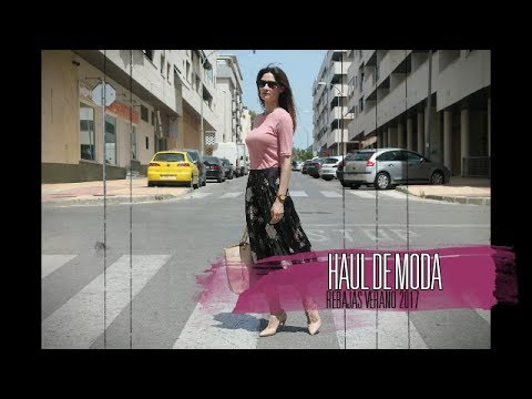 Haul moda rebajas verano 2017 + lookbook - YouTube