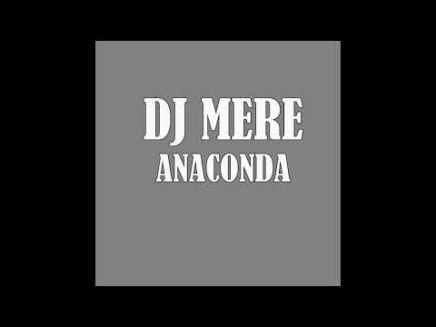 Download DJ MERE  ANACONDA HD Mp4 3GP Video and MP3