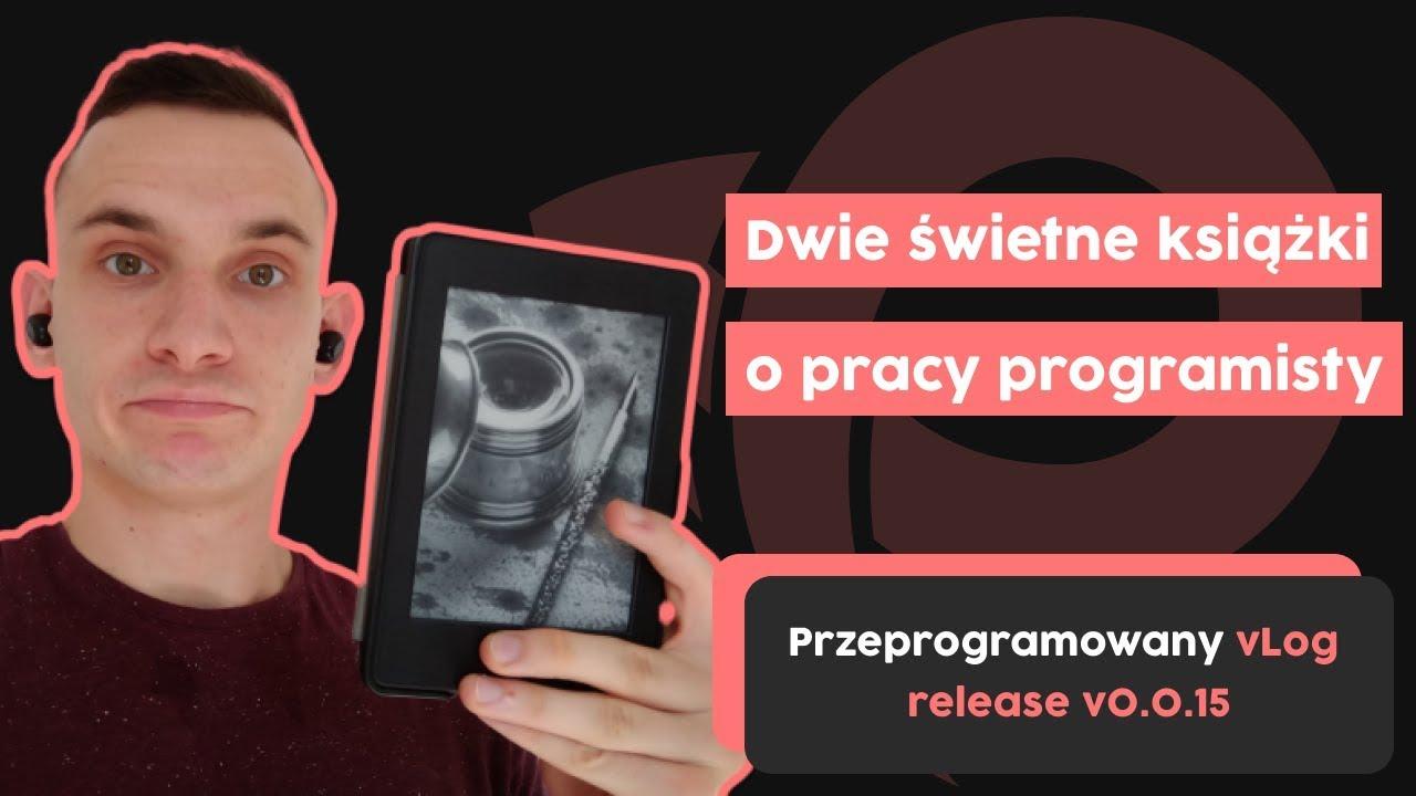 Dwie świetne książki o pracy programisty | Przeprogramowany vlog v0.0.16 cover image