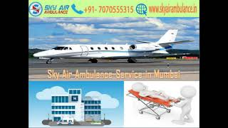Get Sky Air Ambulance Service with Full Medical Setup in Delhi
