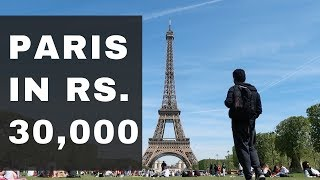 Paris For Rs. 30,000 - Hostel, Parties, Indian Food, Sim, Museums, Boats, Palaces - Indian Vlogger