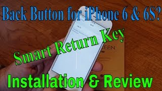 Smart Return Key iPhone 6 Installation and Review
