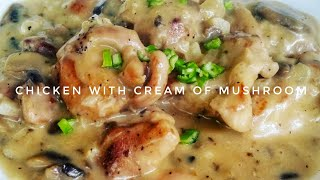 HOW TO COOK CHICKEN WITH CREAM OF MUSHROOM | Kat's Empire |
