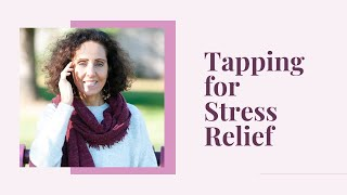 Tapping to Release Stress