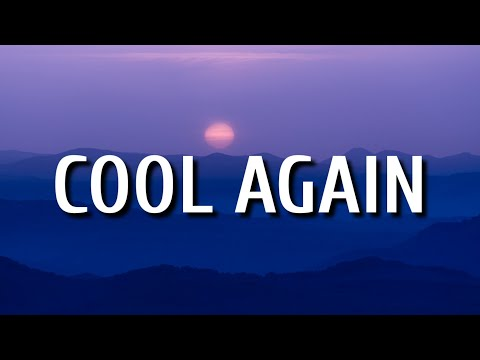 Kane Brown & Nelly – Cool Again (Lyrics)