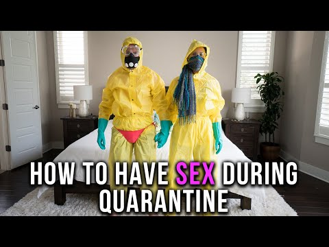 How to Have Safe Sex During the Quarantine