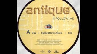 Antique - Follow Me (Kosmonova Remix)