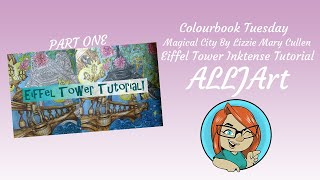 Colourbook Tuesday Magical City Lizzie Mary CullenReal Time Inktense Tutorial Part 1