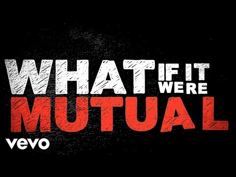 Mutual (Lyric Video)