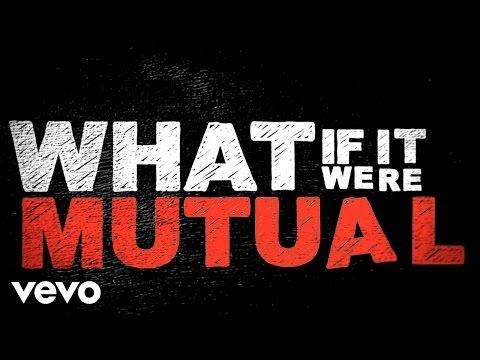 Mutual Lyric Video