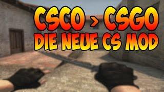 CSCO besser als CSGO? Die neue CS Mod!