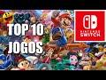 Top 10 Melhores Jogos De Nintendo Switch Top 10 Games