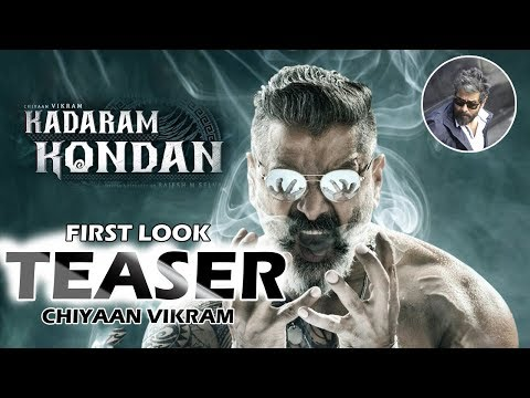Vikram Official Latest First Look of Kadaram Kondan | New Telugu Movie Teaser