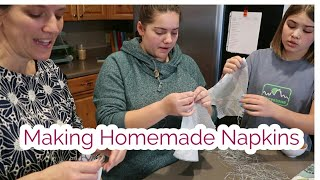 Lauren makes Homemade Napkins, Yummy viewer dinner and so much more!
