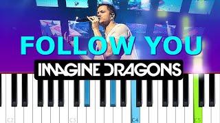 Imagine Dragons - Follow You | Piano Tutorial