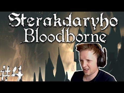 Sterakdaryho Bloodborne #4