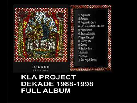 KLA PROOJECT  DEKADE 1988 1998 FULL ALBUM - Aldika Net