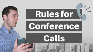 CONFERENCE CALL RULES - What to do and not to do on telephone conferences (home office tips)