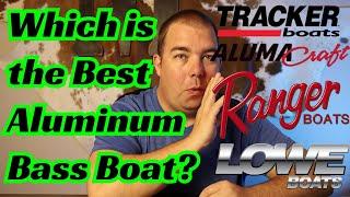 Best Aluminum Bass Boat | Ranger Boats, Lowe Boats, Alumacraft Boats, & Bass Tracker?