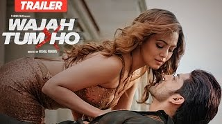 Wajah Tum Ho Theatrical Trailer  Vishal Pandya