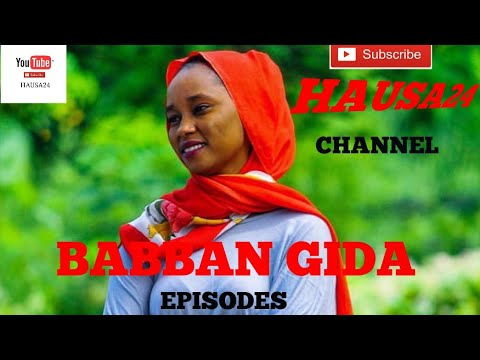 BABBAN GIDA Episodes 10 (Hausa Songs / Hausa Films)