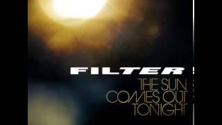 Filter surprise