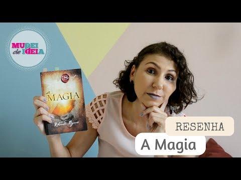 A Magia RESENHA  [ANA PAULA CANDIDO ~ BLOG MUDEI DE IDEIA]