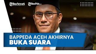 Jadi Provinsi Termiskin se Sumatera, Kepala Bappeda Aceh Akhirnya Buka Suara