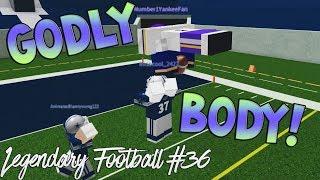 GODLY BODY! [Legendary Football Funny Moments #36]