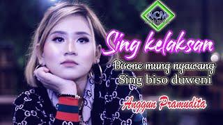 Download lagu Anggun Pramudita Sing Kelaksan Bisone Mung Nyawang Ra Biso Duweni Mp3