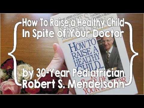 mp4 Raising A Healthy Child Inspite Of Your Doctor, download Raising A Healthy Child Inspite Of Your Doctor video klip Raising A Healthy Child Inspite Of Your Doctor