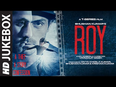 Exclusive: 'Roy' Full Audio Songs JUKEBOX | T-Series - T-Series